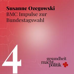 gmp004 Impulse zur BTW mit Susanne Ozegowski, (morbi) RSA und Protonenpumpeninhibitoren