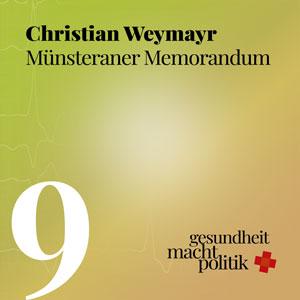 gmp009 Interview mit Christian Weymayr zum Münsteraner Memorandum #Heilpraktikalypse, Nobelpreis, Arzneimittelpreise und Platinfänger vs Staubsauger