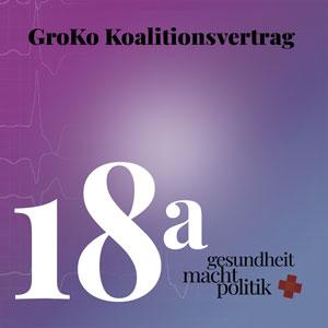 gmp018 a GroKo Koalitionsvertrag - Pflege, Ministerium, (no)Bürgerversicherung etc.