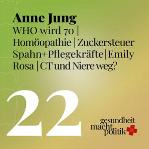 gmp022 WHO wird 70 | Anne Jung von medico | Homöopathie | Zuckersteuer | Spahn & Pflegekräfte | Emily Rosa | Murks - CT und Niere weg?.