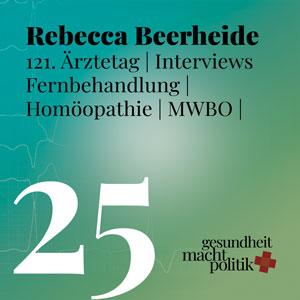 gmp025 Rebecca Beerheide | 121 Ärztetag | MWBO | Notfallversorgung | Gesellschaftliche Verantwortung