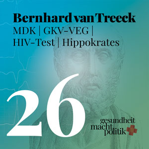 gmp026 Bernhard van Treeck MDK |  HSK | GKV-VEG | HIV-Test | Held_in: Hippokrates mit Chr. Weymayr