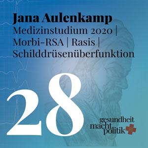 gmp028 Jana Aulenkamp #Medizinstudium2020 |  Pflegepolitik | Morbi-RSA | Held_in: Morgenland + Rasis mit Chr. Weymayr | Murks: Schilddrüsenüberfunktion