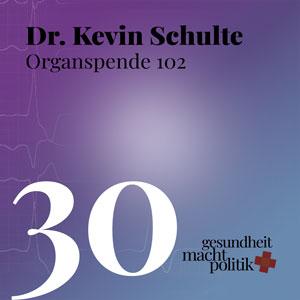 gmp030 Organspende 102 - Dr. Kevin Schulte - Bündnis Junge Ärzte