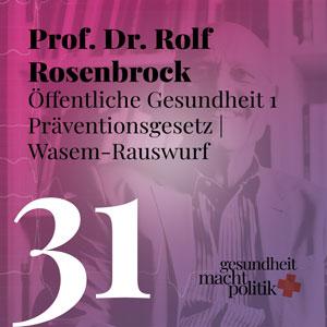gmp031 Öffentliche Gesundheit 1 - Prof. Dr. Rolf Rosenbrock
