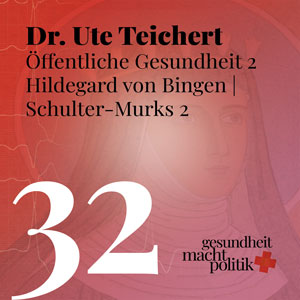 gmp032 Öffentliche Gesundheit 2 - Dr. Ute Teichert