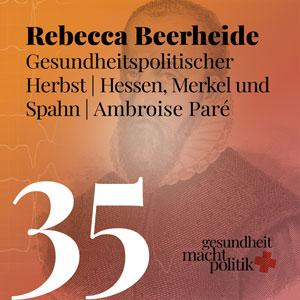 gmp035 Rebecca Beerheide - Gesundheitspolitischer Herbst