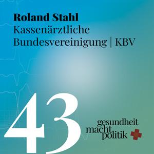 gmp043 Roland Stahl KBV @KBVSprecher