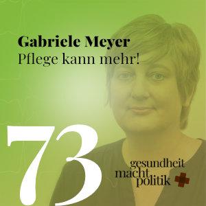 gmp073 Prof. Dr. Gabriele Meyer | Pflege kann mehr!