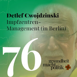 gmp076 Detlef Cwojdzinski | Impfzentren-Management