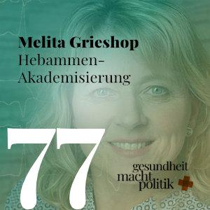 gmp077 Prof. Melita Grieshop  Hebammen-Akademisierung