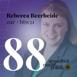 gmp088 Rebecca Beerheide  …zur #btw21